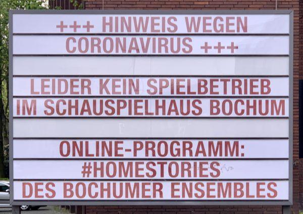 Hinweis wegen Coronavirus: Leider kein Spielbetrieb im Schauspielhaus Bochum